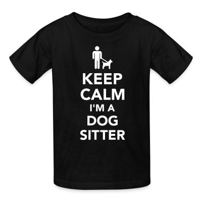 Kid tshirt keep calm i'm a dog sitter
