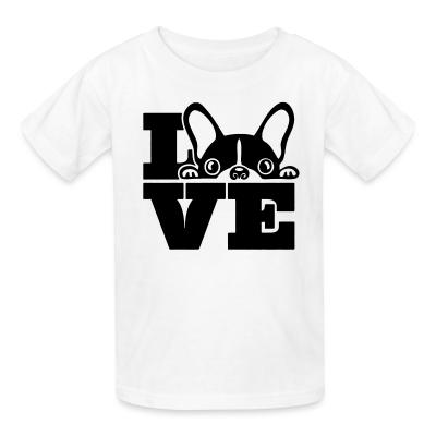 Kid tshirt Love Boston Terrier