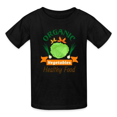 Kid tshirt oganic vegetables healty food