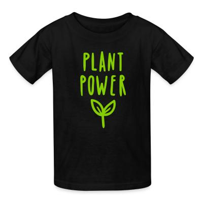 Kid tshirt plant power