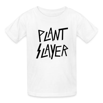 Kid tshirt Plant slayer