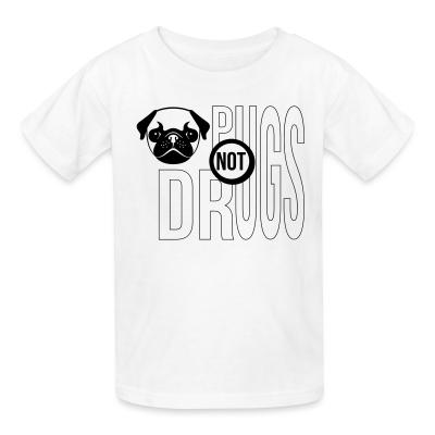 Pug not drugs