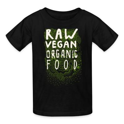 Kid tshirt Raw vegan organic food
