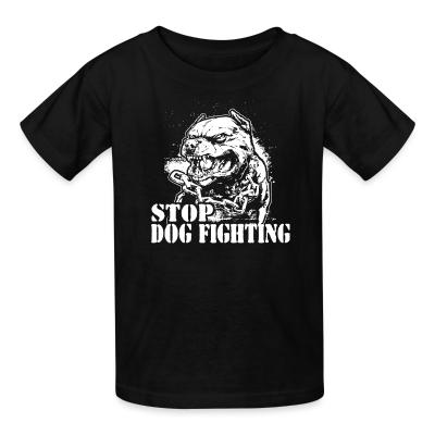Kid tshirt Stop dog fighting