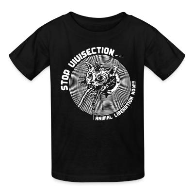 Kid tshirt Stop vivisection - animal liberation now!!!