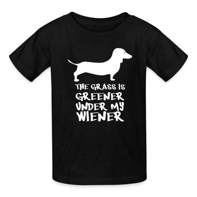 Kid tshirt the greener under my weiner