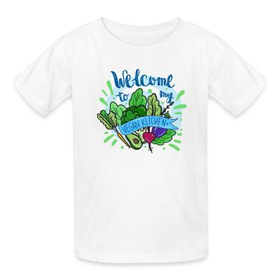 Kid tshirt Welcome to my vegan Kitchen