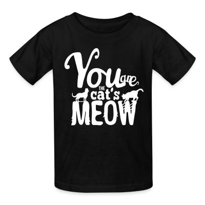 Kid tshirt You are cat's meow
