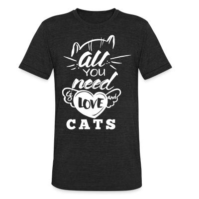 Local T-shirt all you need love cats
