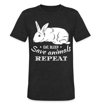 Local T-shirt eat, sleep, save animals, repeat