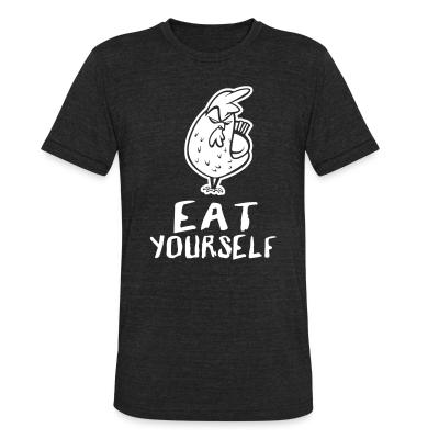 Local T-shirt eat yourself