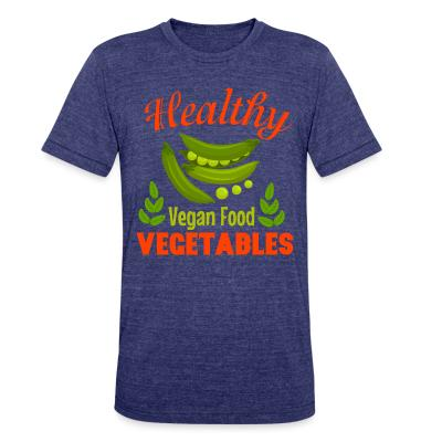 Local T-shirt Healthy vegetable vegan food