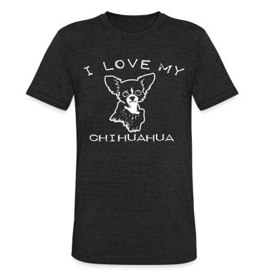 Local T-shirt I love my chihuahua