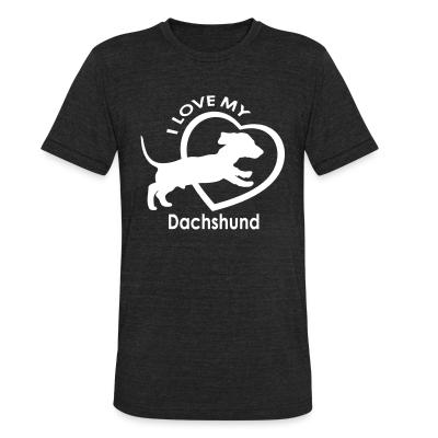 Local T-shirt I love my dachshund