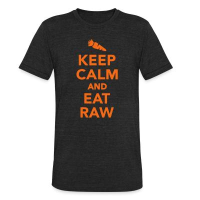 Local T-shirt Keep calm and eat raw