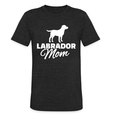 Local T-shirt Labrador mom