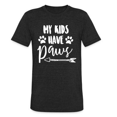 Local T-shirt my kids have paws