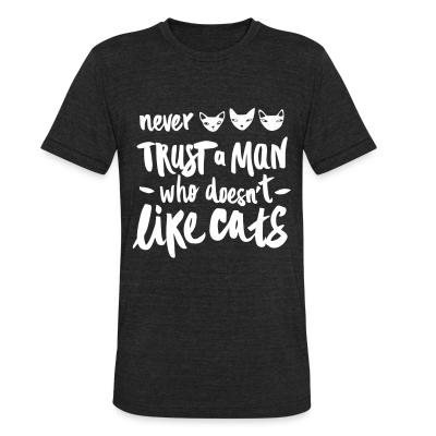 Local T-shirt nerver trust a man who doesn't like cats