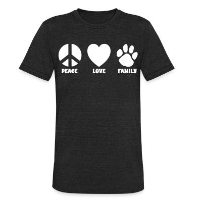 Local T-shirt PEACE LOVE FAMILY