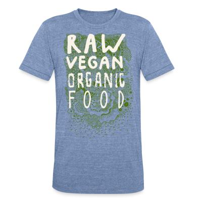 Local T-shirt Raw vegan organic food