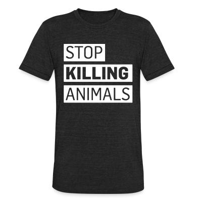 Local T-shirt Stop killing animals