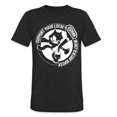 Local T-shirt Support your local vegan antifa crew