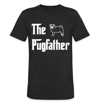 Local T-shirt The pugfather