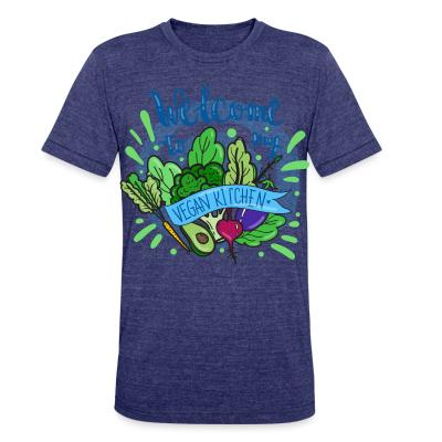 Local T-shirt Welcome to my vegan Kitchen