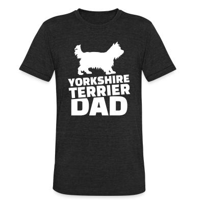 Local T-shirt Yorkshire Terrier Dad