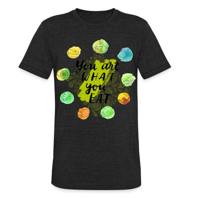 Local T-shirt You are what you eat