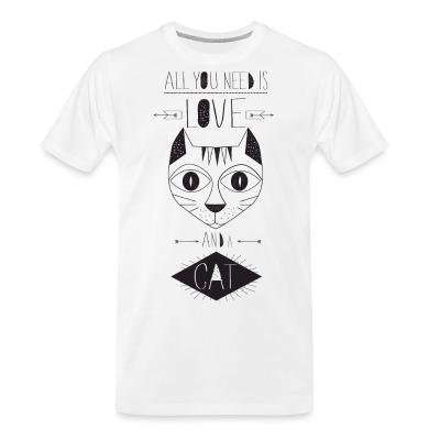 Organic T-shirt All you need is love and a cat