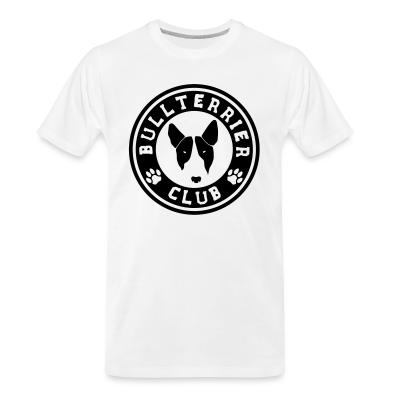 Organic T-shirt Bull Terrier Club