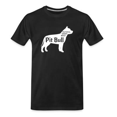 Organic T-shirt Faithful smart bold pitbull