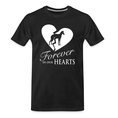 Organic T-shirt forever in your hearts greyhound