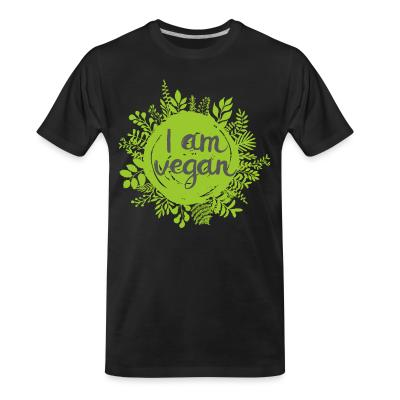 Organic T-shirt I am vegan