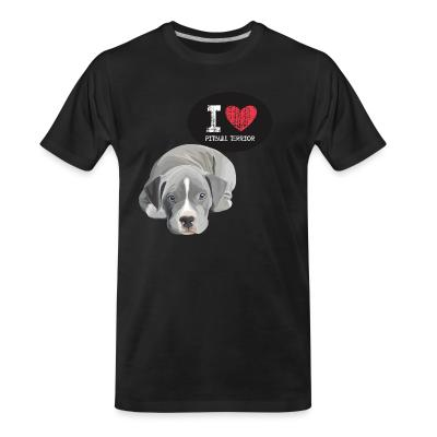 Organic T-shirt I love pitbull terrior
