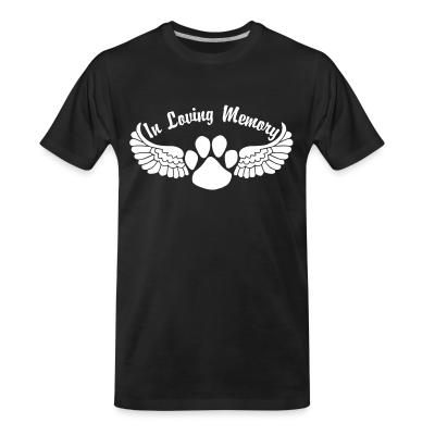 Organic T-shirt In Loving Memory