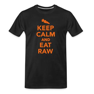 Organic T-shirt Keep calm and eat raw