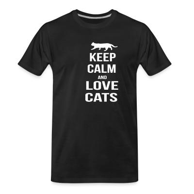 Organic T-shirt keep calm and love cats