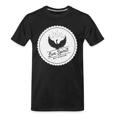 Organic T-shirt Live spirit of wisdom