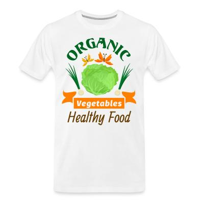 Organic T-shirt oganic vegetables healty food