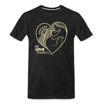 Organic T-shirt we love animals