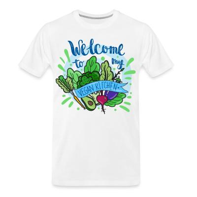 Organic T-shirt Welcome to my vegan Kitchen