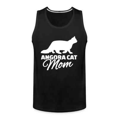Tank top Angora cat mom