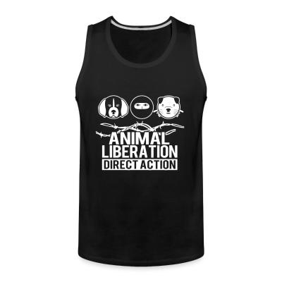 Tank top Animal liberation direct action