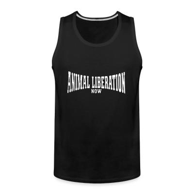 Tank top Animal liberation now
