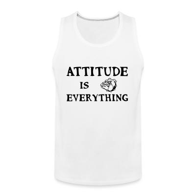 Tank top attitude is everything