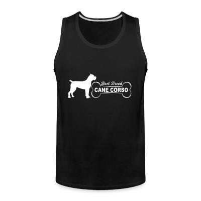 Tank top Best breed Cane corso