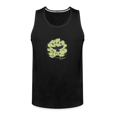 Tank top Born to fly