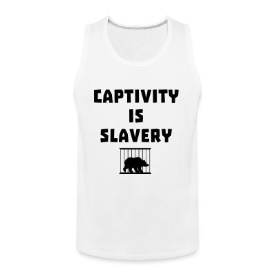 Tank top Captivity is slavery